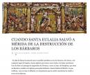 Cuando Santa Eulalia salvó a Mérida de la destrucción de los bárbaros