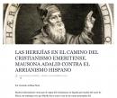 Las herejías en el camino del cristianismo emeritense. Mausona adalid contra el arrianismo hispano.