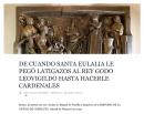De cuando Santa Eulalia le pegó latigazos al rey godo Leovigildo hasta hacerle cardenales