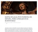 Santa Eulalia fue patrona de España, pero ¿por qué fue sustituida?