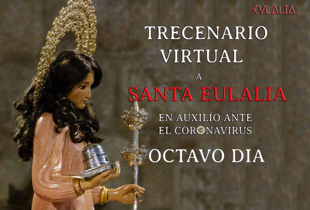 Trecenario Virtual a Santa Eulalia ante el coronavirus (VIII)