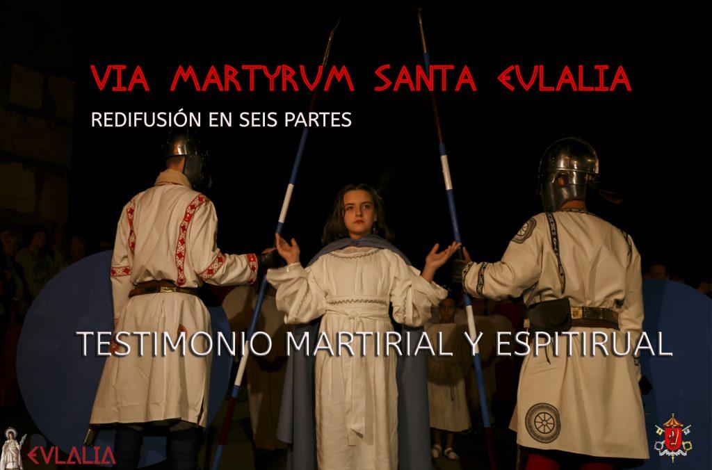 REDIFUSIÓN DEL VIA MARTYRUM DE SANTA EULALIA